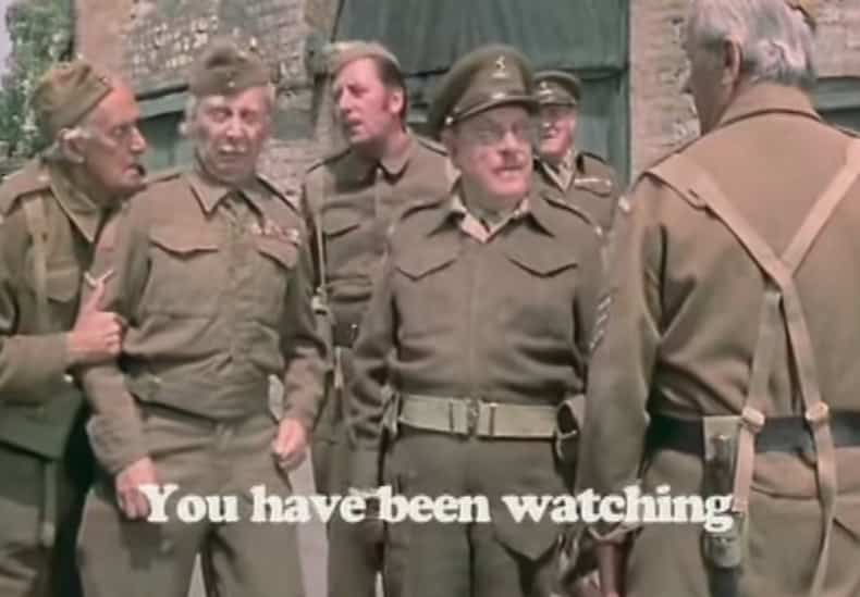 Dad's Army - You have been watching...