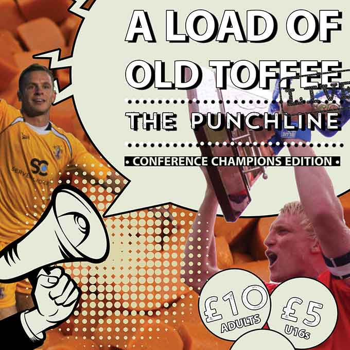 A Load of Old Toffee Live 2: The Punchline