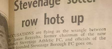 Stevenage Soccer Row Hots Up: Blast From The Past