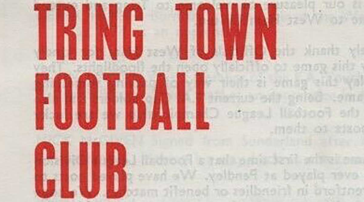 For Boro' fans of a certain vintage, Tring Town are one of those once-familiar faces we long since left behind on our journey up the pyramid