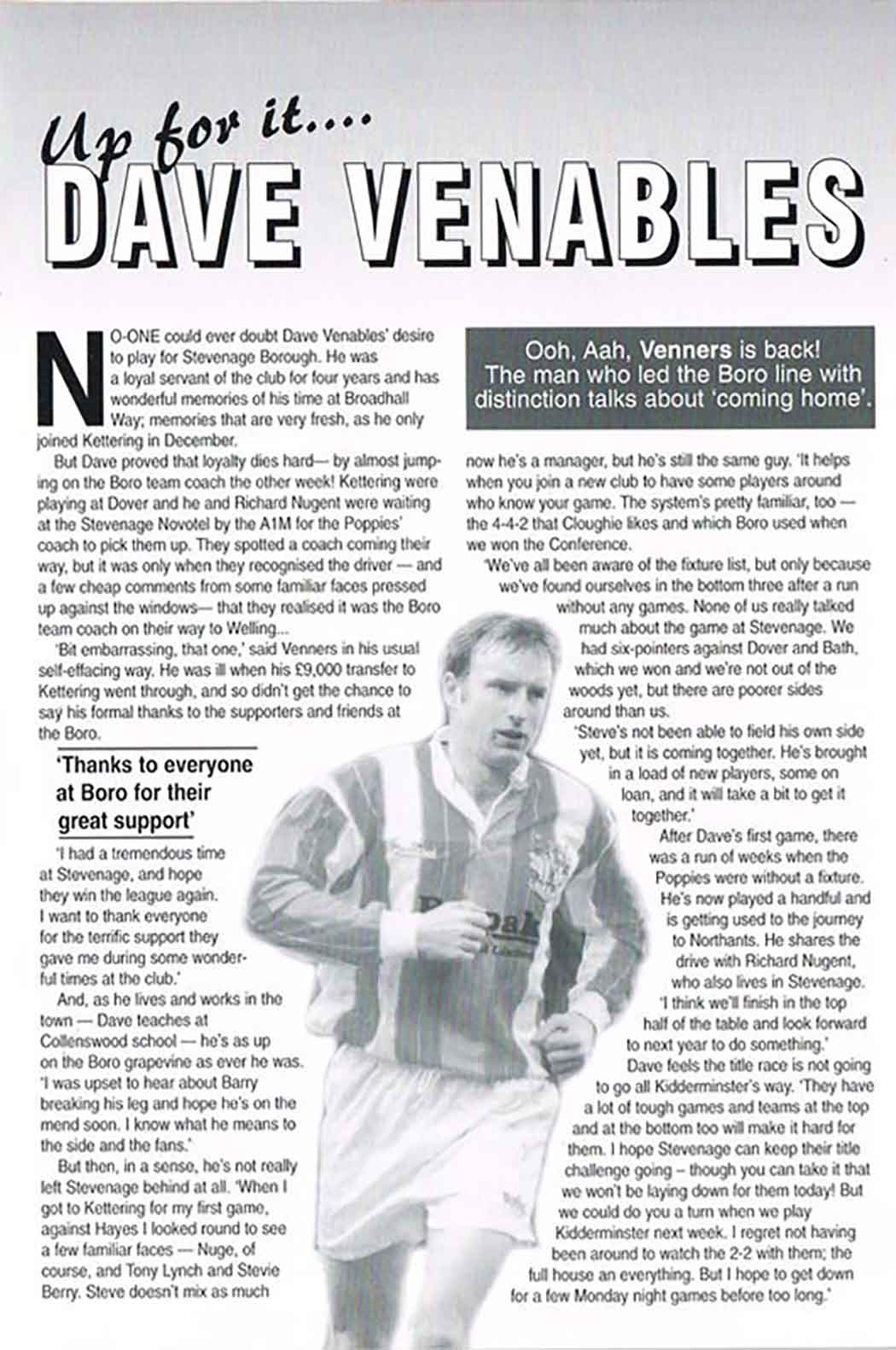 Dave Venables left us in December '96; moving to Kettering Town for a mere £9,000